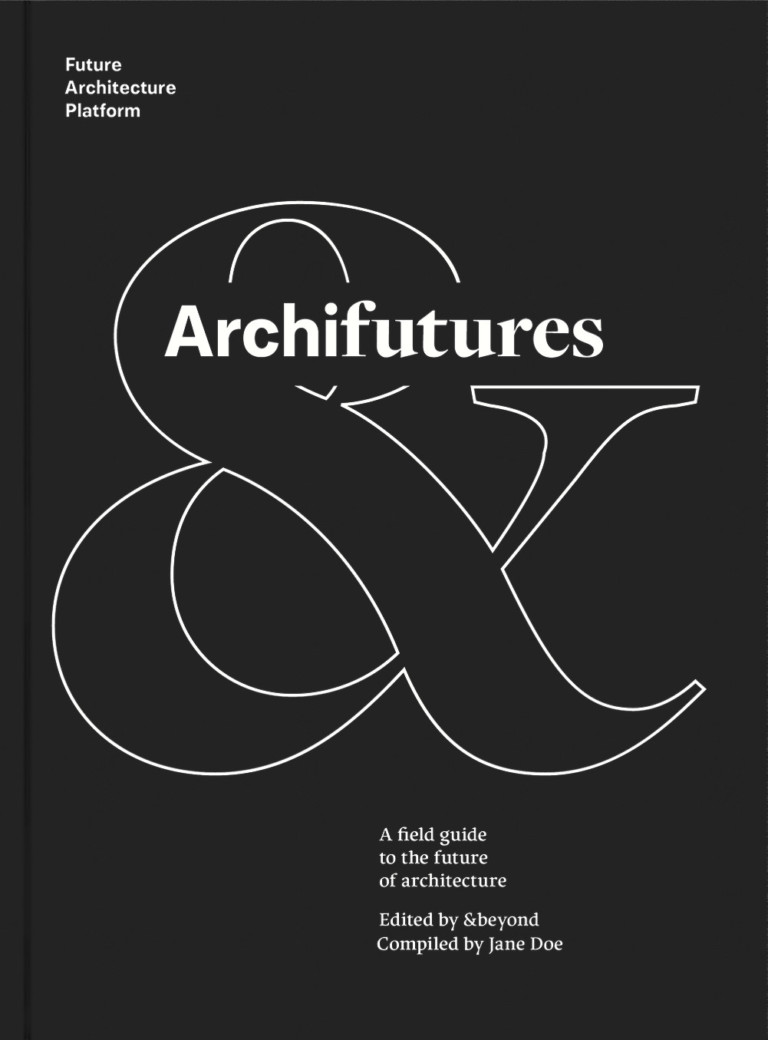 &beyond collective A field guide to communicating the future of architecture