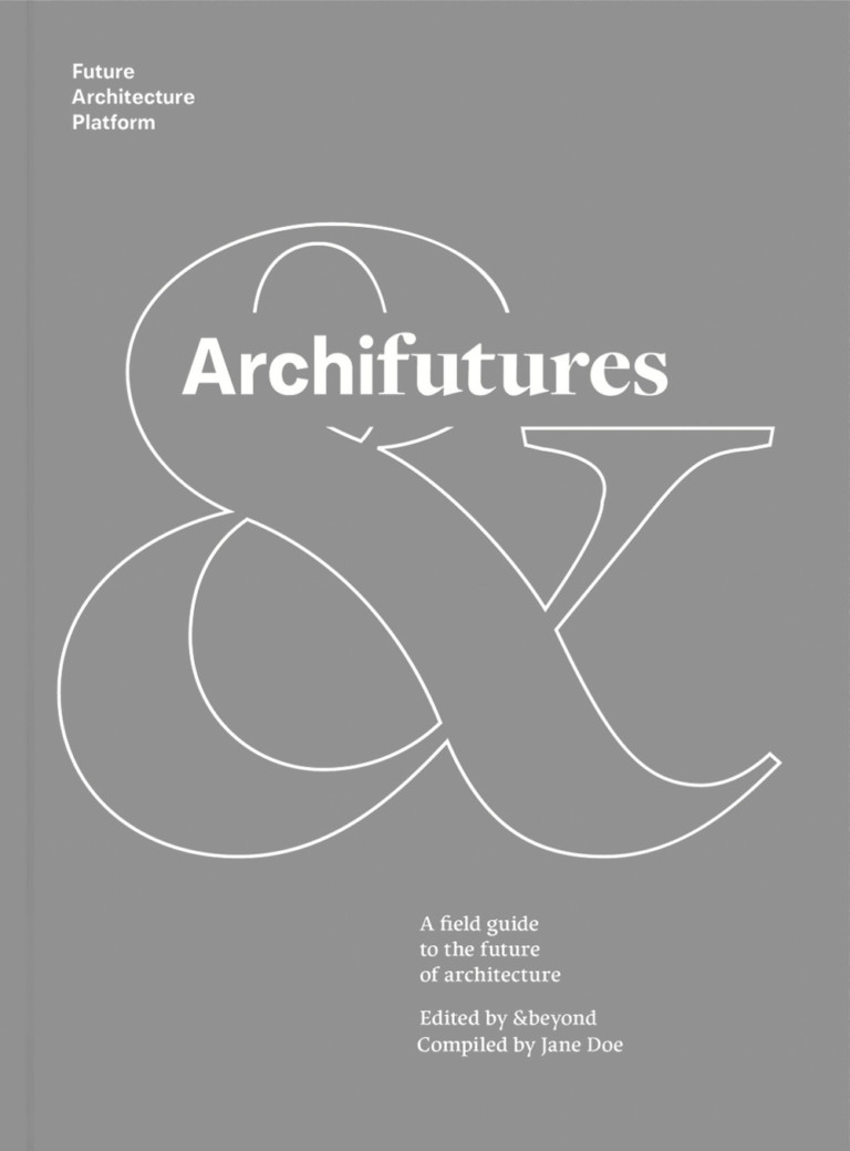 &beyond collective A custom field guide to the future of architecture